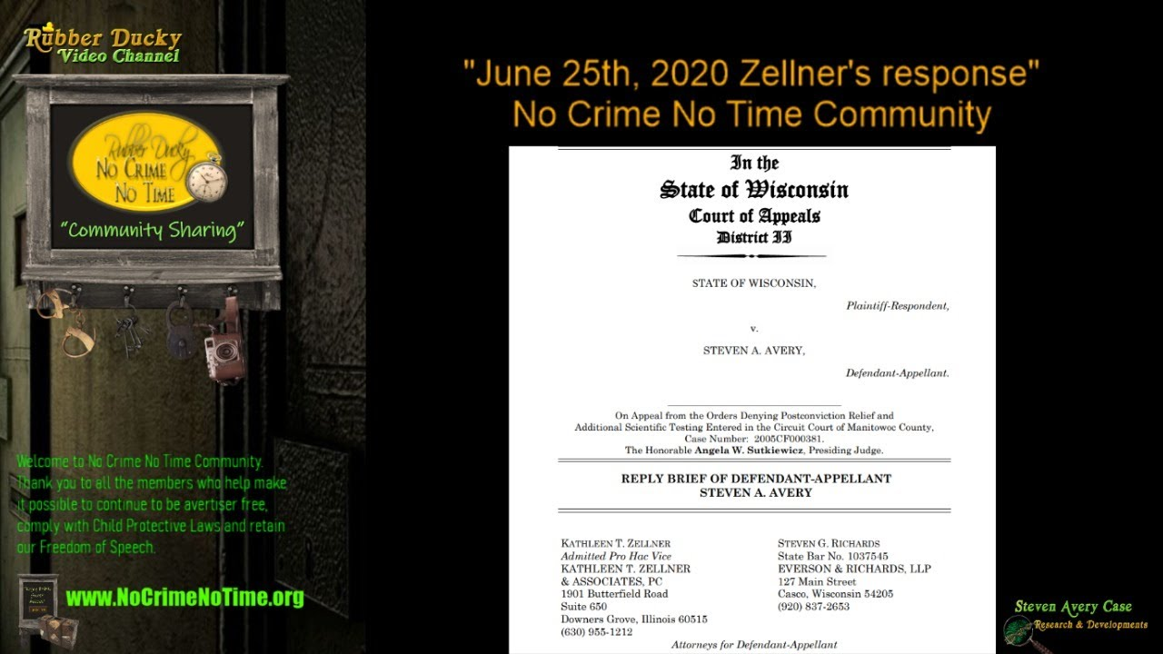 """06.25.2020 Zellner's Response"" Making a Murderer No Crime No Time Community Chat"
