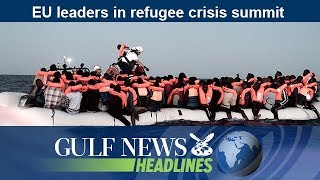 EU leaders in refugee crisis summit - GN Headlines