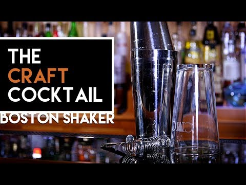 How To Use A Boston Shaker | Bartending 101 🍹 The Craft Cocktail