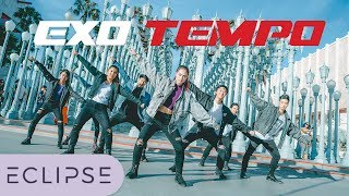 [KPOP IN PUBLIC] EXO 엑소 - Tempo Full Dance Cover at LACMA [ECLIPSE]