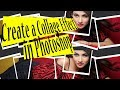 How to Create a Collage Effect in Photoshop - Tutorial 2018