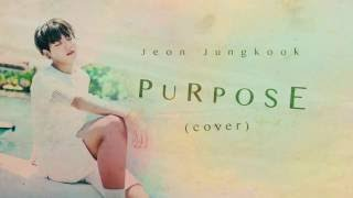 BTS JUNGKOOK - PURPOSE (cover) [Lyric Video]