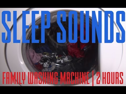 SLEEP SOUNDS | Family Washing Machine | 1 hour 30 Minutes | Sleep Music