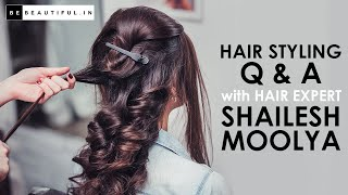 Hair Styling & Hair Care Tips From Hair Expert | Hair Care Routine | Be Beautiful