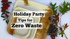 Tips for a Zero Waste Holiday Party