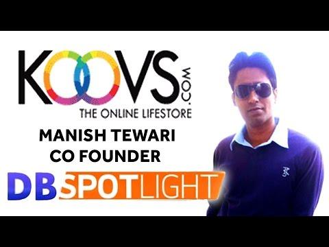 Koovs & Pokkt Co Founder Manish Tewari | Exclusive Interview | DB Spotlight