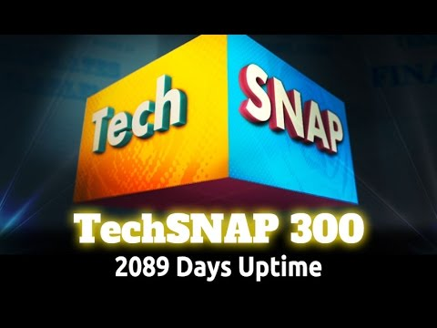 2089 Days Uptime | TechSNAP 300