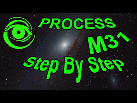 Astrophotography Processing M31 Step by Step