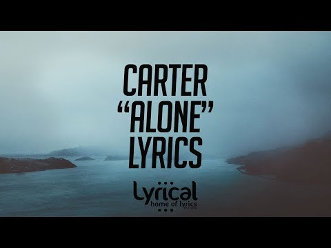 CaRter - Alone Lyrics