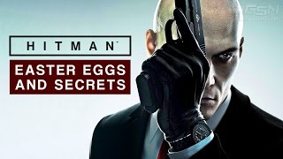 HITMAN 2016 Season 1 - Easter Eggs and Secrets