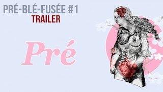 Pré — Trailer