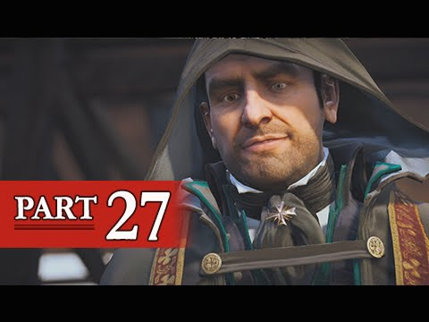 Assassin's Creed Unity Walkthrough Part 27 - The Execution (PS4 Gameplay Commentary)