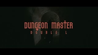 Double L MC - Dungeon Master (Official Video)