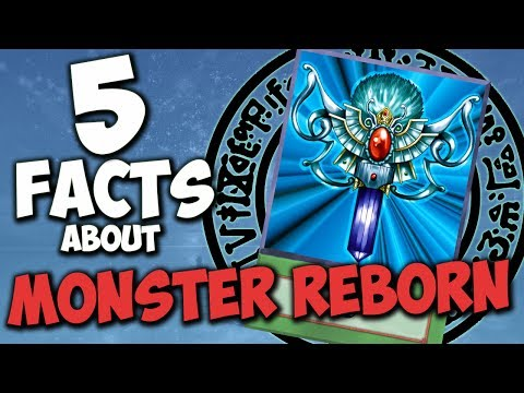5 Facts About Monster Reborn You Probably Didn't Know! - YU-GI-OH! Card Trivia