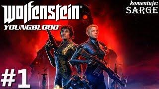 Zagrajmy w Wolfenstein: Youngblood odc. 1 - Córki Blazkowicza na tropie ojca