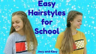 Our Favorite Easy Back to School Hairstyles ~ Jacy and Kacy