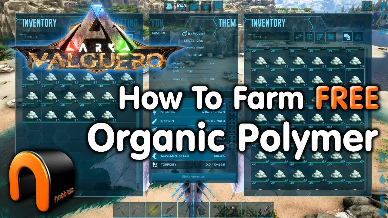 ARK VALGUERO Organic Polymer & How To Farm It FREE!