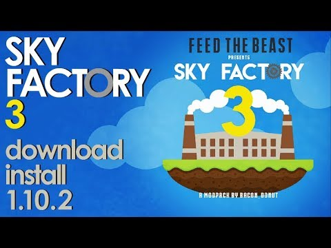 SKY FACTORY 3 MODPACK 1 10 2 minecraft - how to download and install FTB  Sky Factory 3 (on Windows)