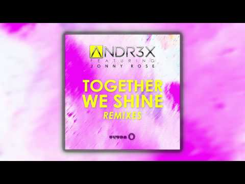 ANDR3X feat. Jonny Rose - Together We Shine (Kevin Breton Remix) [Cover Art]