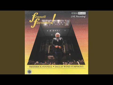 Introduction: Ladies and gentlemen Frederick Fennell and the Dallas Wind Symphony
