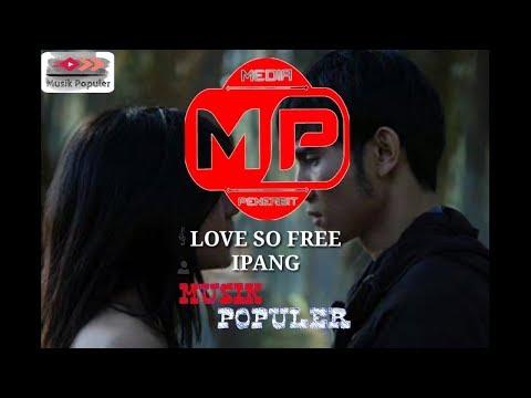 Lirik lagu Love So Free