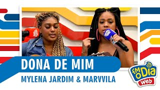 Dona de Mim - Mylena Jardim, Marvvila