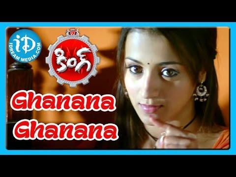 Ghanana Ghanana Song - King Movie Songs - Nagarjuna - Trisha Krishnan - Mamta Mohandas