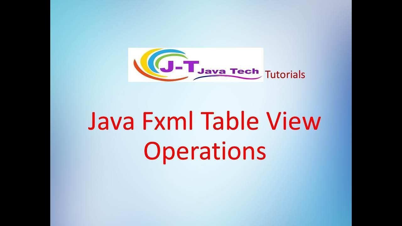 Java fxml and java fx table view operations youtube java fxml and java fx table view operations baditri Images