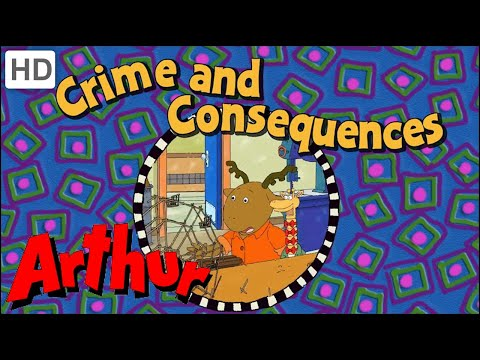 Arthur (Full Episode - HD) Crime and Consequences - Season 17, Episode 8B
