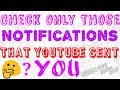 How to check those notifications that youtube sent you ||email notify||