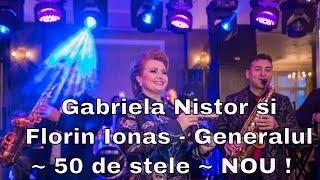 50 de stele - Gabriela Nistor si Florin Ionas - Generalul
