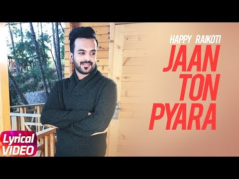 Jaan Ton Pyara ( Lyrical Video) | Ammy Virk | Isha Rikhi | Happy Raikoti | Ardaas | Speed Records