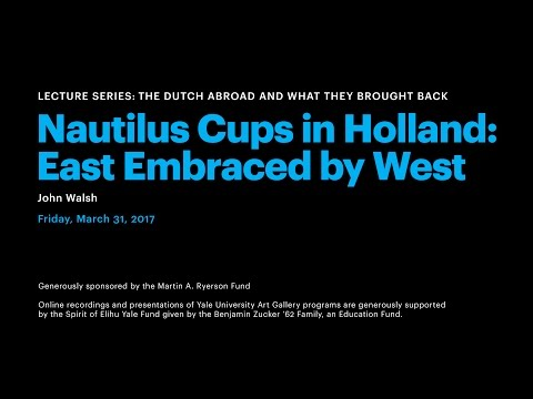 The Dutch Abroad and What They Brought Back, Nautilus Cups in Holland: East Embraced by West