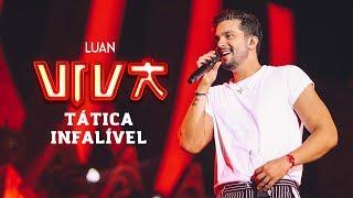 Luan Santana - tática infalível (DVD VIVA) [Vídeo Oficial]