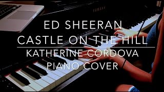 Ed Sheeran - Castle On The Hill (HQ piano cover) Divide