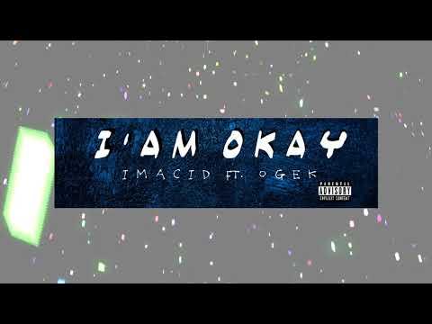 AbeDe Ft. Ogek -  I'AM OKAY