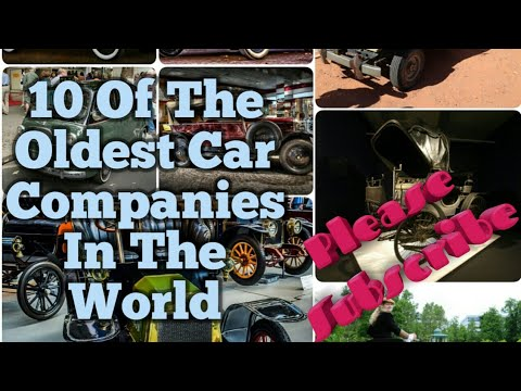 10 Of The Oldest Car Companies In World