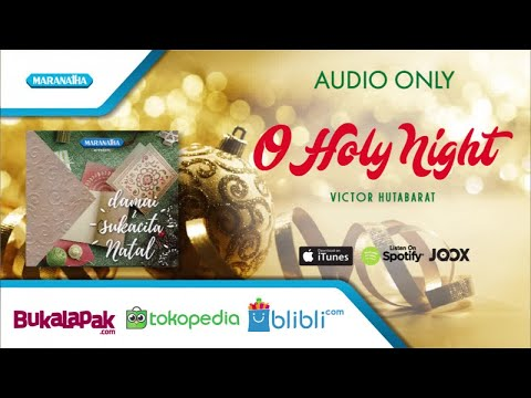 O Holy Night - Victor Hutabarat (Audio)