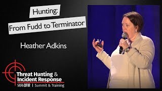 Hunting: From Fudd to Terminator - SANS Threat Hunting Summit 2017