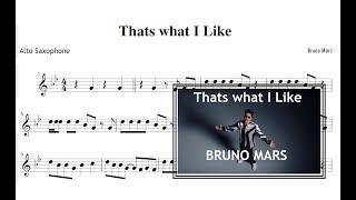 Thats What I Like -  Bruno Mars (Sheet Music Alto Saxophone) Mp3