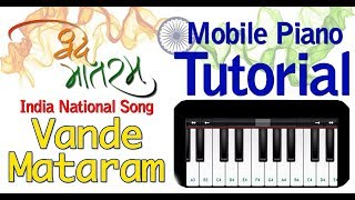 Vande Mataram - National Song Of india | Best Mobile Piano Tutorial | Best Patriotic Song