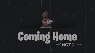 Download lagu NCT U - Coming Home (Sung by Taeil & Doyoung & Jaehyun & Haechan) Lyrics (Han/Rom/Indo)