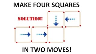 Make Four Matchstick Squares in Two Moves SOLUTION!