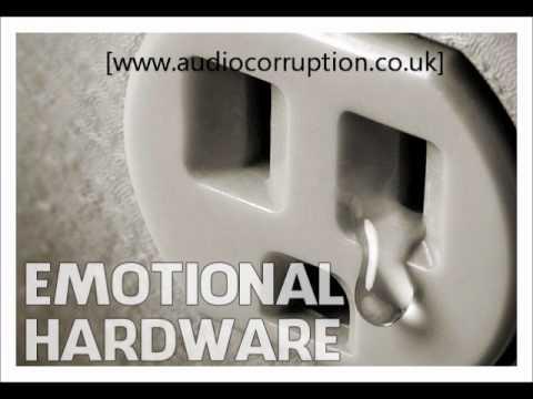 Audio Corruption - Emotional Hardware