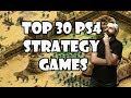 Top 30 PS4 Strategy Games