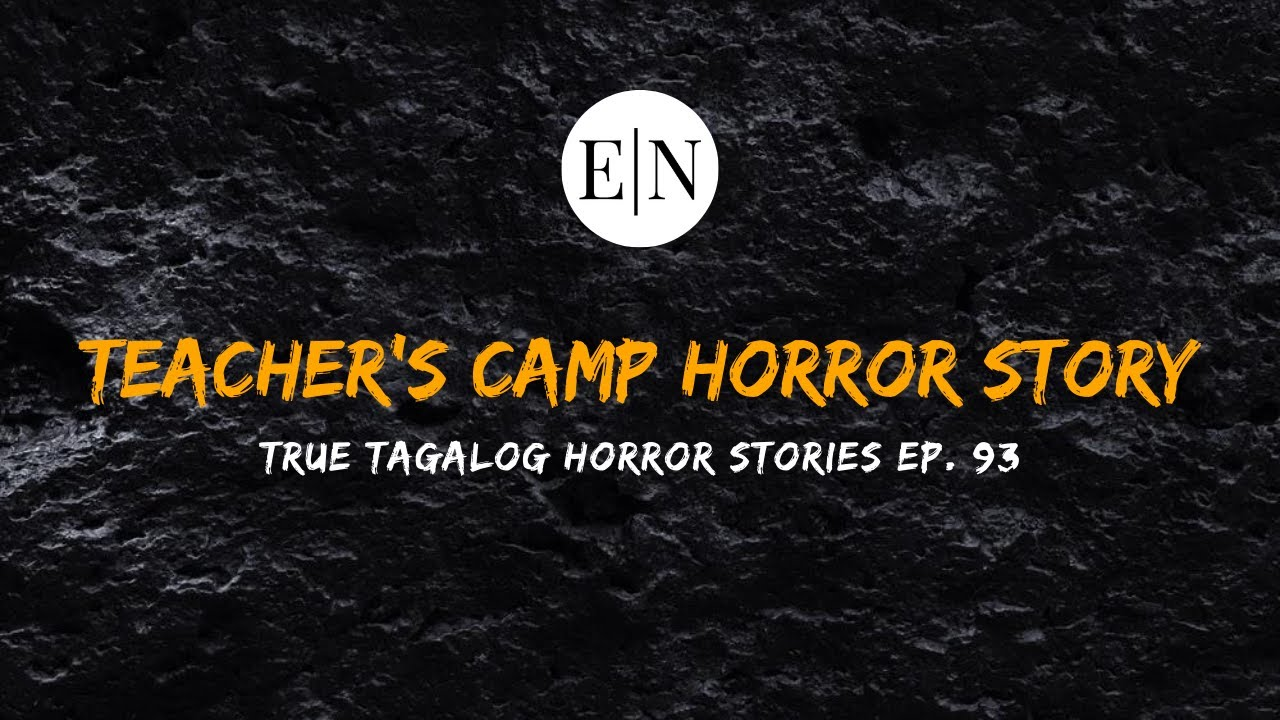 Scare Fest #93: Teacher's Camp Horror Story (True Tagalog Horror Stories)