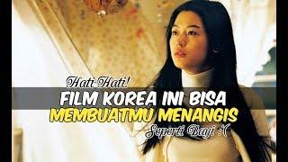 Video 6 Film Korea yang Bisa Membuatmu Menangis | Wajib Nonton download MP3, 3GP, MP4, WEBM, AVI, FLV Januari 2018