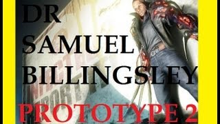 Prototype 2 How To Find Dr Samuel Billingsley - COMMENTARY GAMEPLAY