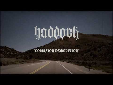 Haddock - Collision Demolition (Official Video)