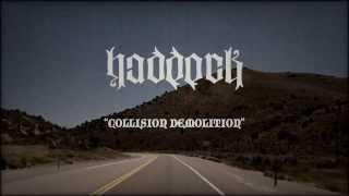 Haddock - Collision Demolition (Official Video)